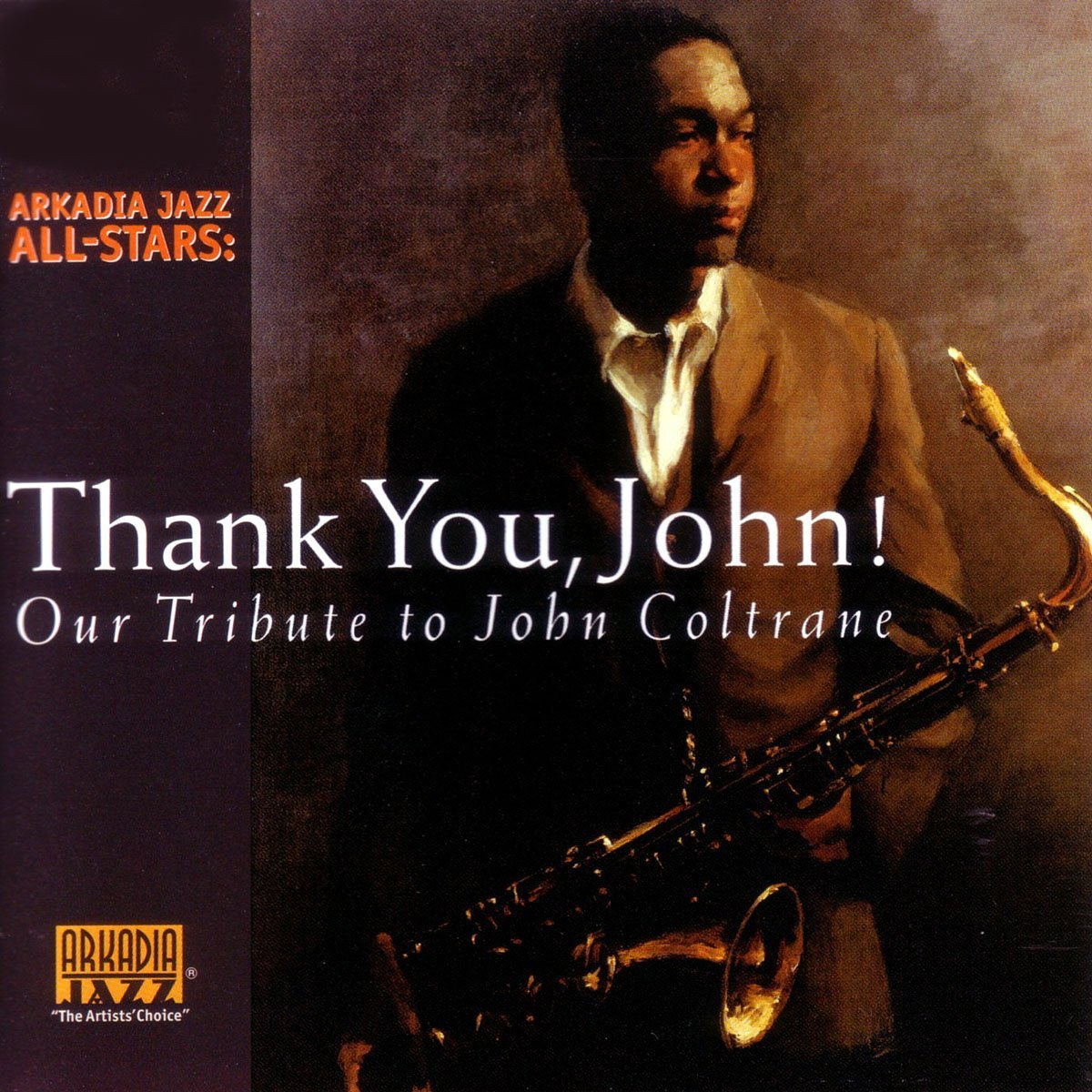 ARKADIA JAZZ ALL-STARS: Thank You, John!