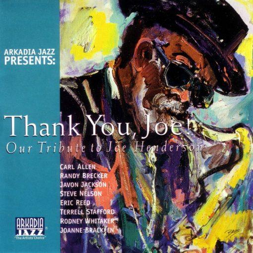 ARKADIA JAZZ ALL-STARS: Thank You, Joe!