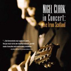 NIGEL CLARK: Live From Scotland