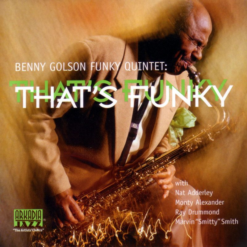 BENNY GOLSON: That's Funky