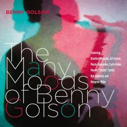 BENNY GOLSON: The Many Moods of Benny Golson