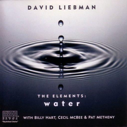 DAVID LIEBMAN - The Elements: Water