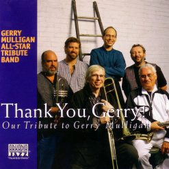 ARKADIA JAZZ ALL-STARS: Thank You, Gerry!