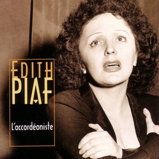 Edith Piaf -L'accordeoniste-French Music