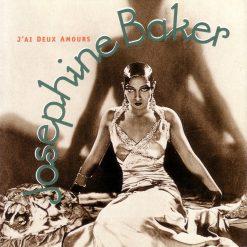 Josephine Baker: J'ai Deux Amours