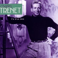Charles Trenet: Y's d'la vie