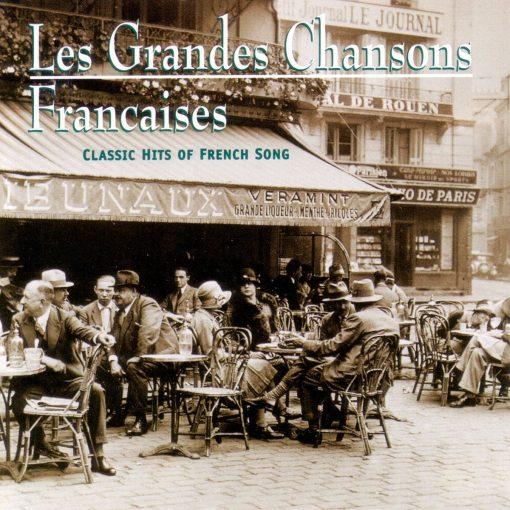 Les Grandes Chansons Francaises
