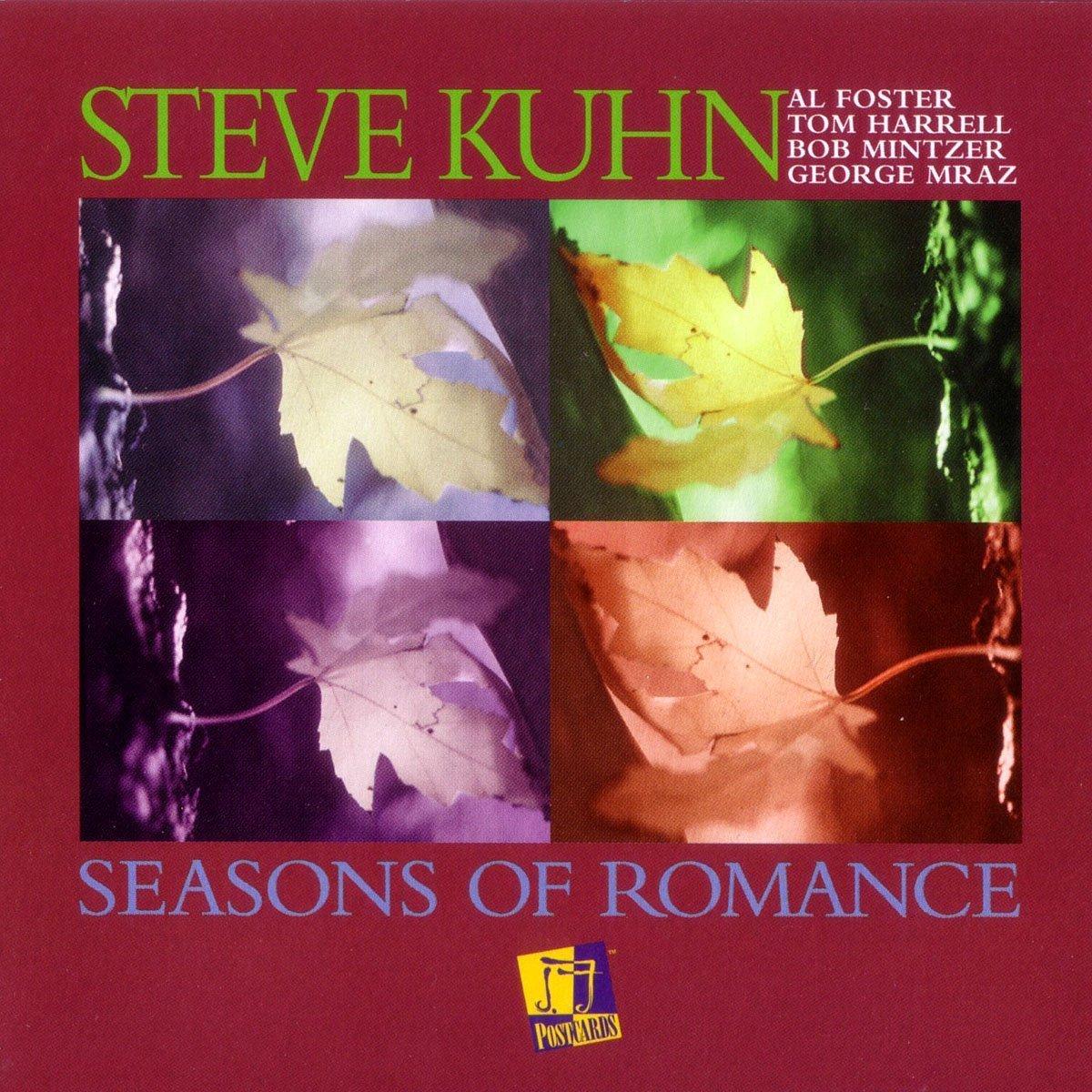 STEVE KUHN: Seasons of Romance
