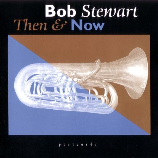 Bob Stewart: Then and Now