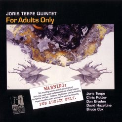 Joris Teepe: For Adults Only