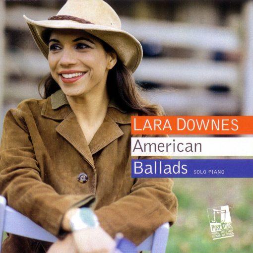 Lara Downes: American Ballads