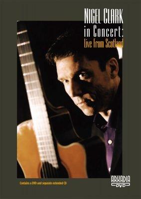 Nigel Clark In Concert: Live From Scotland (Dvd + Cd)