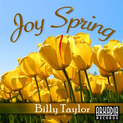 Billy Taylor Joy Spring
