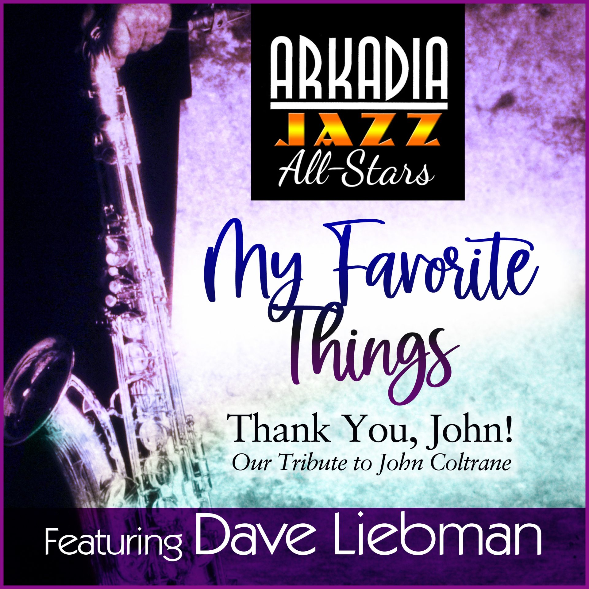 AJAS dave liebman my favorite things John clean 3000px v3 4 1 scaled